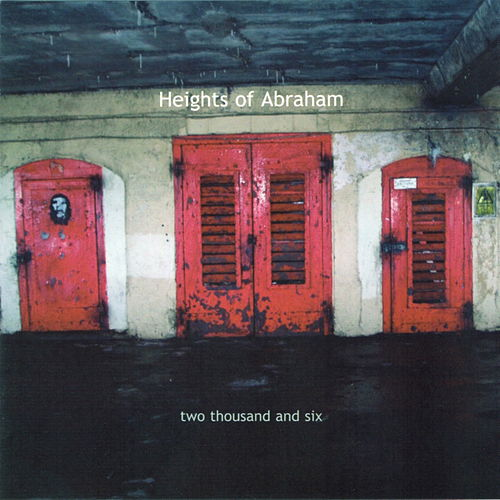 Two Thousand and Six by Heights Of Abraham