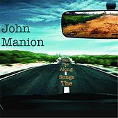 The Songs Along the Way by John Manion