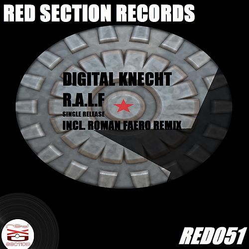 R.A.L.F. by Digital Knecht