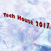 Tech House 2017 - EP by Various Artists