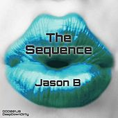 The Sequence by Jason B