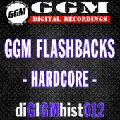 GGM Flashbacks: Hardcore - EP by Various Artists