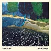 Life in Lines de The Foothills