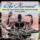 Tha Movement (feat. Chace Infinite, Innate & Bumps tha Goosegot) by Planet Asia