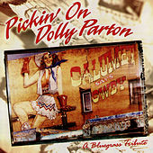 Pickin' On Dolly Parton: A Bluegrass Tribute by Pickin' On