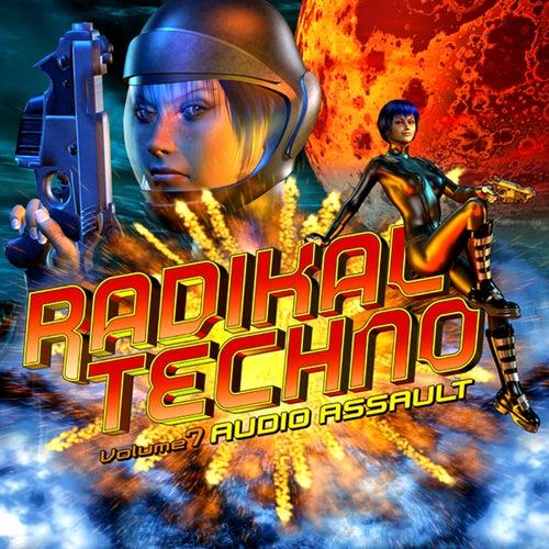Radikal Techno Vol. 7 by Various Artists