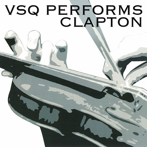 The String Quartet Tribute To Eric Clapton by Various Artists