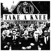 Take A Knee de Tribeca-Grand