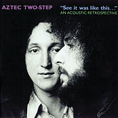See It Was Like This... by Aztec Two-Step