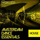 Amsterdam Dance Essentials 2017 House - EP de Various Artists
