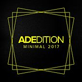 Adedition: Minimal 2017 - EP by Various Artists