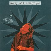 Live at the Knitting Factory by Marty Willson-Piper