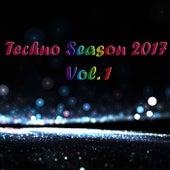 Techno Season 2017, Vol. 1 - EP by Various Artists