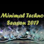 Minimal Techno Season 2017 - EP by Various Artists