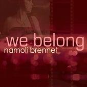 We Belong - EP by Namoli Brennet
