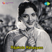 Rajakota Rahasyam (Original Motion Picture Soundtrack) de Various Artists