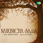 Naikinicha Sajja (Original Motion Picture Soundtrack) by Lata Mangeshkar