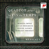 Messiaen: Quatuor pour la fin du temps (Quartet for the End of Time) by Various Artists