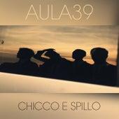 Chicco E Spillo by Aula39
