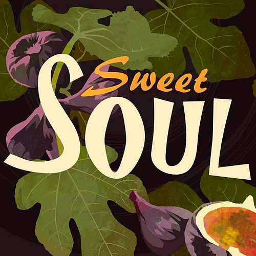 Sweet Soul by Various Artists