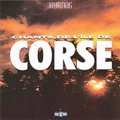 Chants de l'île de Corse by Various Artists