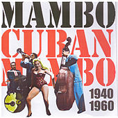 Mambo: Cuban Mambo (1940 - 1960) de Various Artists