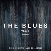 The Blues Vol 4 (The Mississippi Blues Collection) von Various Artists