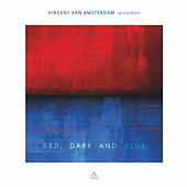 Red, Dark and Blue by Vincent van Amsterdam