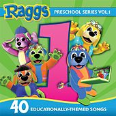 Preschool Series, Vol 1: Educationally-Themed Songs de Raggs