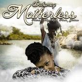 Motherless (feat. Nanny Mystic, Phocas & Guidance) de Dahomey