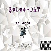 No Locco by BeLee-Dat