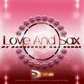 Love and Sax de DJ Dangerous Raj Desai