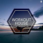 Workout House by Various Artists