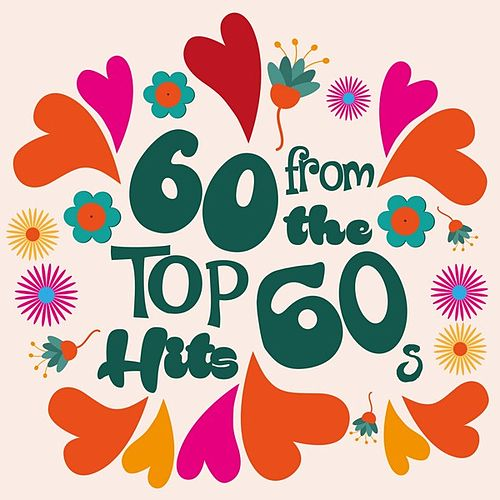 60 Top Hits From the 60s de Various Artists