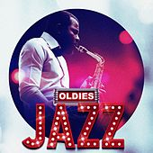 Oldies - Jazz by Various Artists