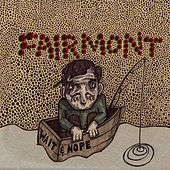 Wait & Hope by Fairmont