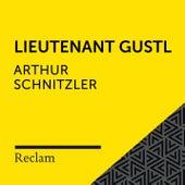Schnitzler: Lieutenant Gustl (Reclam Hörbuch) von Reclam Hörbücher