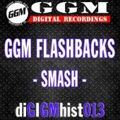 GGM Flashbacks: Smash - EP von Smash
