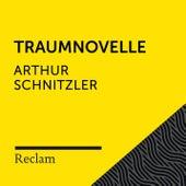 Schnitzler: Traumnovelle (Reclam Hörbuch) von Reclam Hörbücher