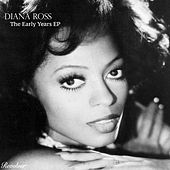 The Early Years EP von Diana Ross