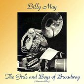 The Girls And Boys Of Broadway (Remastered 2017) von Billy May