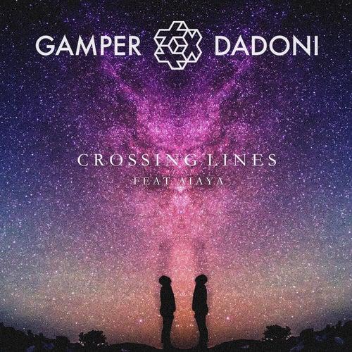 Crossing Lines (Remixes) by GAMPER & DADONI