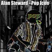 Pop Icon by Alan Steward