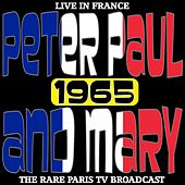 Live In  France  1965  - The Rare Paris TV Broadcast de Peter, Paul and Mary