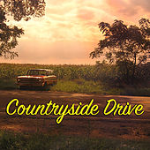 Countryside Drive by Various Artists