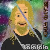 Lalalala by Island Wind