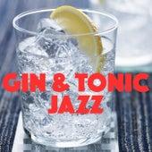 Gin & Tonic Jazz de Various Artists