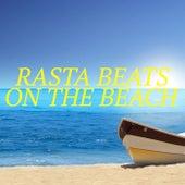 Rasta Beats On The Beach by Various Artists