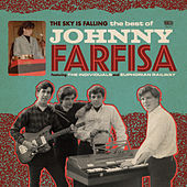 The Sky is Falling: The Best of Johnny Farfisa by Various Artists