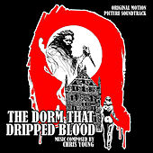 Dorm That Dripped Blood (Original Soundtrack Recording) by Christopher Young